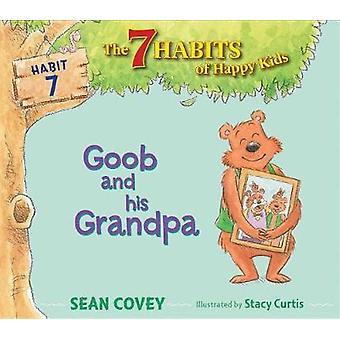 Goob and His Grandpa by Sean Covey - 9781534415843 Book