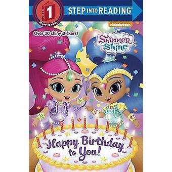 Happy Birthday to You! (Shimmer and Shine) by Kristen L Depken - 9781