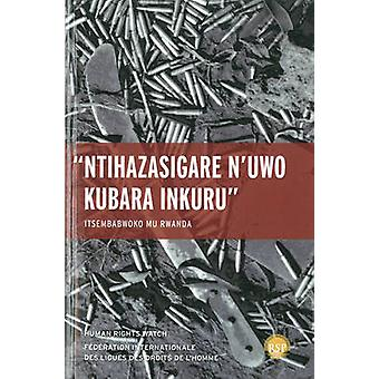 Nihazasigare N'uwo Kubara Inkuru/ Leave None to Tell the Story - Genoc