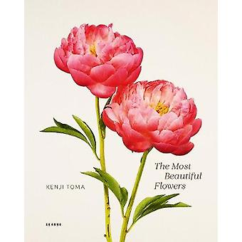 The Most Beautiful Flowers by Kenji Toma - 9783868287899 Book