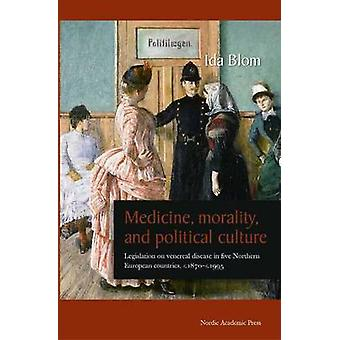 Medicine - Morality & Political Culture - Legislation on Venereal Dise