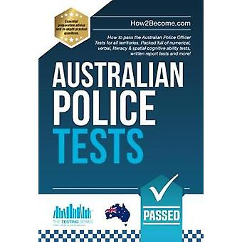 Australian Police Tests - How to pass the Australian Police Officer Te
