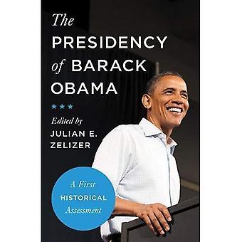 Die Präsidentschaft von Barack Obama: eine erste historische Bewertung