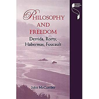 Philosophy and Freedom: Derrida, Rorty, Habermas, Foucault (Studies in Continental Thought)