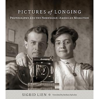 Pictures of Longing by Sigrid Lien