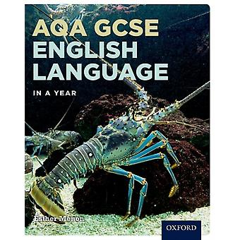 AQA GCSE English Language in a Year Student Book by MENON