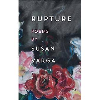 Rupture by Varga & Susan