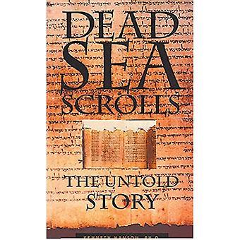 Dead Sea Scrolls: Die unerzählte Geschichte