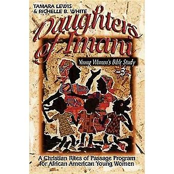 Daughters of Imani  Bible Studies by White & Richelle