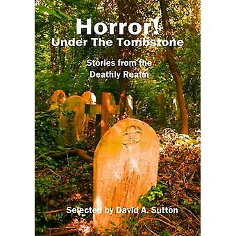 Horror Under the Tombstone by Campbell & Ramsey