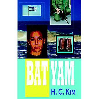 Bat Yam Hardcover by Kim & H. C.