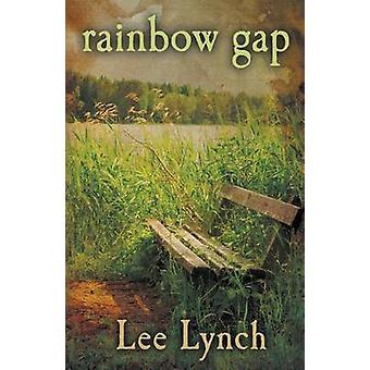 Rainbow Gap by Lynch & Lee