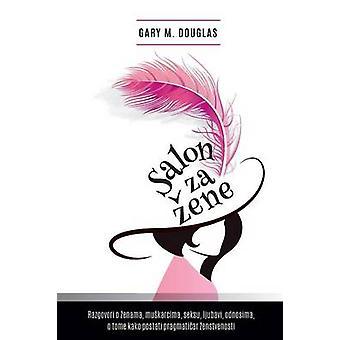 Salon za ene  Salon des Femmes Croation by Douglas & Gary M.