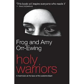 Holy Warriors by OrrEwing & Frog