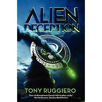 Alien Deception by Ruggiero & Tony