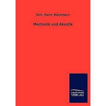 Mechanik und Akustik by Blochmann & Rich. Herm.