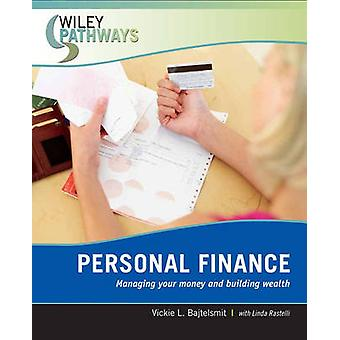 Wiley Pathways Personal Finance by Bajtelsmit