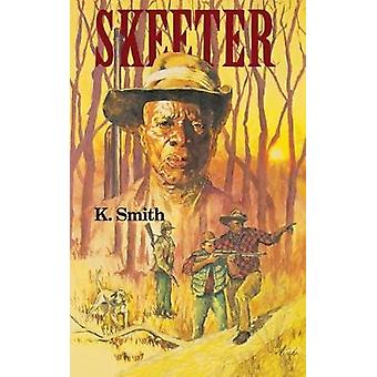 Skeeter by K. Smith - 9780395616215 Book