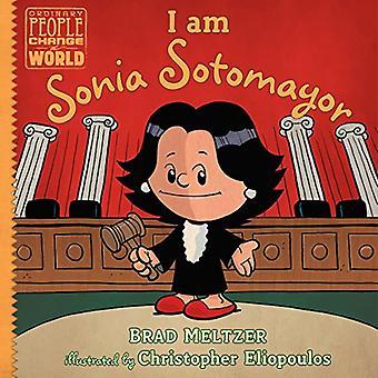 I Am Sonia Sotomayor by Brad Meltzer - 9780735228733 Book