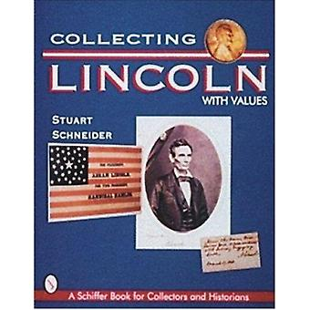Collecting Lincoln by Stuart Schneider - 9780764302701 Book