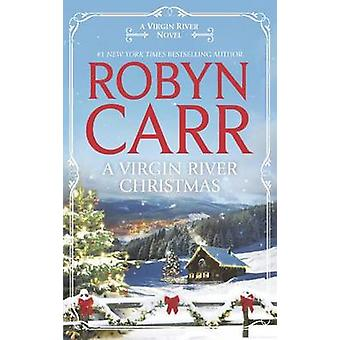 A Virgin River Christmas by Robyn Carr - 9780778315131 Book