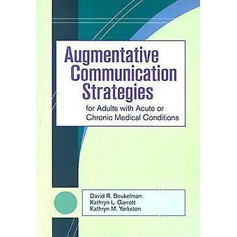 Kommunikationsstrategier för vuxna med akut eller kronisk medicinsk con
