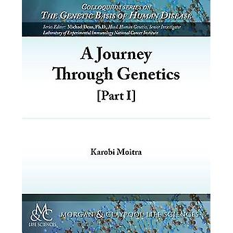 A Journey Through Genetics - Part I by Karobi Moitra - 9781615046409 B