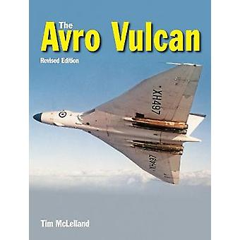 The Avro Vulcan by Tim McLelland - 9781910809273 Book
