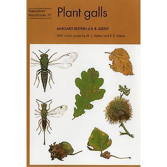 Plant Galls by Margaret Redfern - R. R. Askew - M. L. Askew - R. R. A