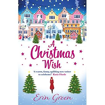 A Christmas Wish by Green & Erin
