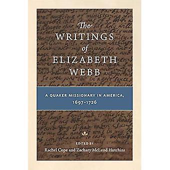Skrifter av Elizabeth Webb: missionär Quaker i Amerika, 1697-1726