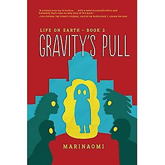 Gravity's Pull: Book 2 (Life on Earth)