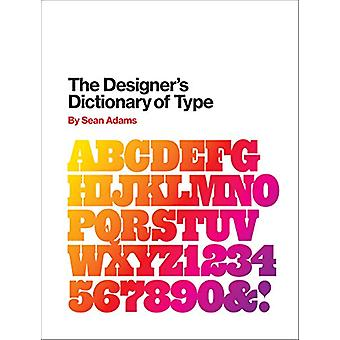 The Designer's Dictionary of Type by Sean Adams - 9781419737183 Book