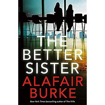 The Better Sister by Alafair Burke - 9780571345540 Book