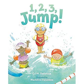 1 - 2 - 3 - Jump! by Lisl H. Detlefsen - 9781626726819 Book