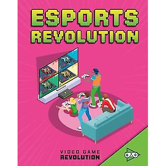 E-sports Revolution by Daniel Mauleon - 9781474788076 Book