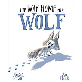 The Way Home For Wolf by Rachel Bright - 9781408349212 Book