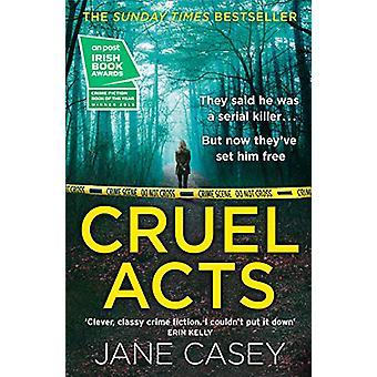 Cruel Acts (Maeve Kerrigan - Book 8) by Jane Casey - 9780008149062 Bo