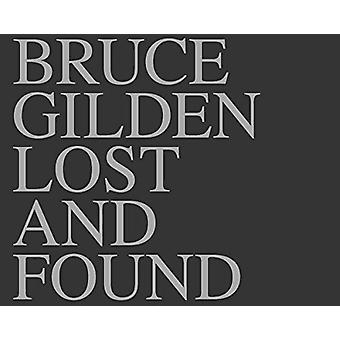 Bruce Gilden - Lost & Found by Bruce Gilden - 9780500545270 Book