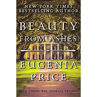 Beauty from Ashes by Eugenia Price - 9781683367529 Book