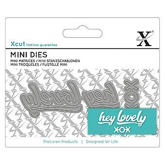 Xcut Mini Sentiment Dies Hey Lovely