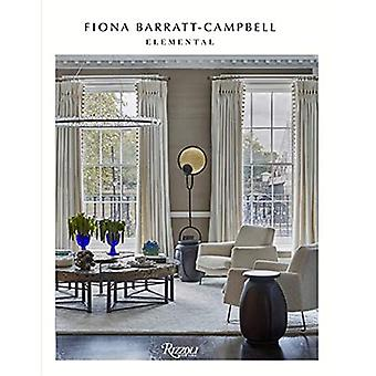 Elemental: The Interior Designs of Fiona Barratt-Campbell