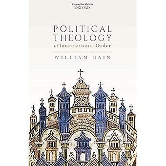 Politieke theologie van de Internationale Orde