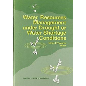 إدارة الموارد المائية في ظل الجفاف أو ظروف نقص المياه