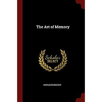The Art of Memory by Marius D'Assigny - 9781375438087 Book