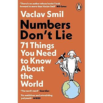 Numbers Dont Lie de Vaclav Smil