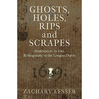 Ghosts Holes Rips and Scrapes por Zachary Lesser