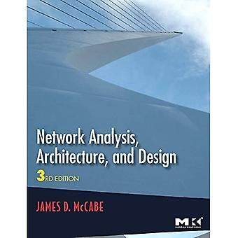 Network Analysis, Architecture, and Design, (The Morgan Kaufmann Series in Networking)