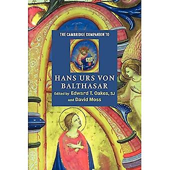 The Cambridge Companion to Hans Urs von Balthasar (Cambridge Companions to Religion)