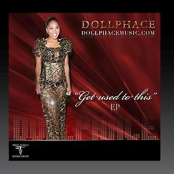 Doll Phace - Get Used to This - EP [CD] USA import